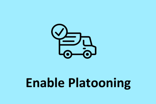 We enable platooning